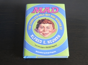 The complete Half-Wit and Wisdom of Alfred E.Neuman