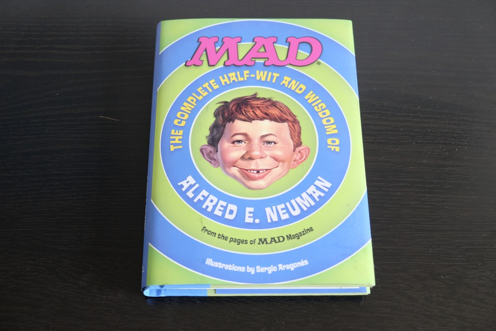 The complete Half-Wit and Wisdom of Alfred E.Neuman Front